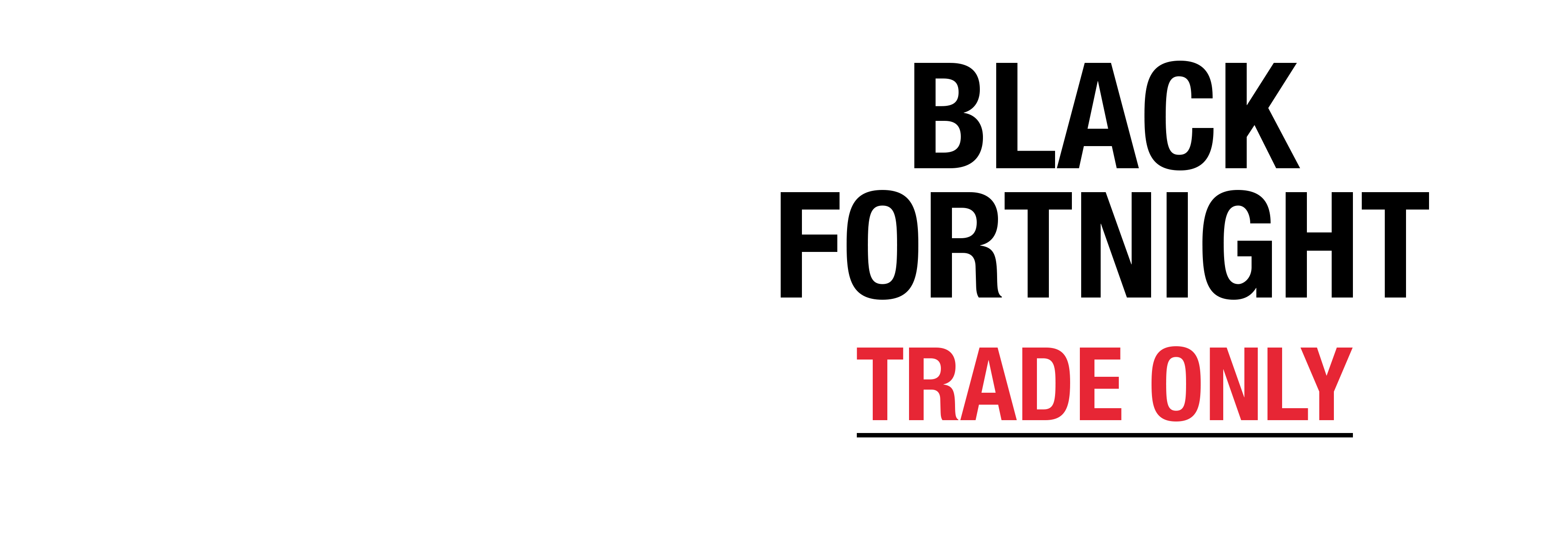 Black Fortnight Trade Deals